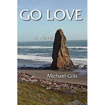 Go Love by Gills & Michael