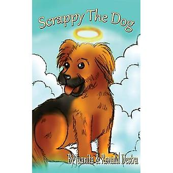 Scrappy the Dog Children Storybook  Bedtime Stories For Kids by Destra & Ronald