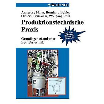 Produktionstechnische Praxis by Hahn & Annerose