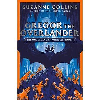Gregor the Overlander by Suzanne Collins - 9780702303258 Book