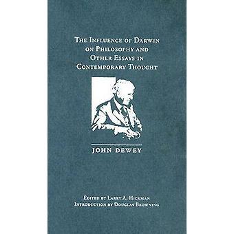 L'influence de Darwin sur la philosophie et d'autres essais à Contemporar