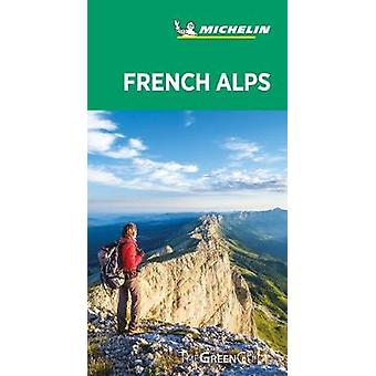 French Alps - Michelin Green Guide - The Green Guide - 9782067243125 B