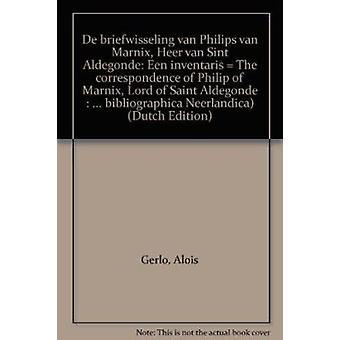 De Briefwisseling van Philips van Marnix - Heer van Sint Aldegonde - E
