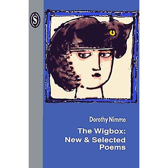 The Wigbox - The - New and Selected Poems by Dorothy Nimmo - 978190238