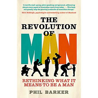 Revolution of Man by Phil Barker