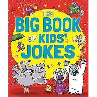 The Big Book of Kids' Jokes by Arcturus Publishing - 9781785998126 Bo
