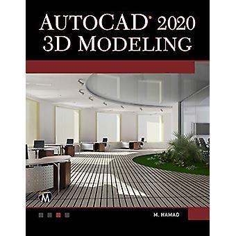 AutoCAD 2020 3D Modeling by Munir Hamad - 9781683923794 Book