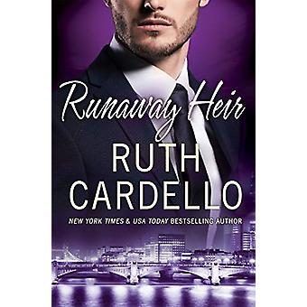 Runaway Heir by Ruth Cardello - 9781542005128 Book