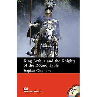 Macmillan Readers King Arthur and the Knights of the Round Table Intermediate Pack by Stephen Colbourn
