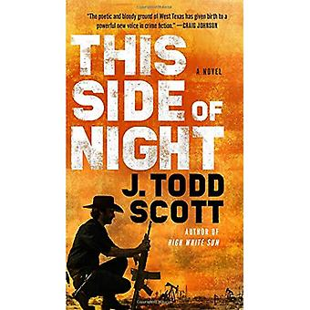 This Side Of Night by J. Todd Scott - 9780735212930 Book