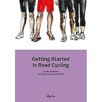 Aloittaminen Road Cycling - Käsikirja 1 Guy Andrews - 97819121