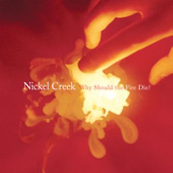 Nikkel Creek - hvorfor skulle ilden dør? [CD] USA import