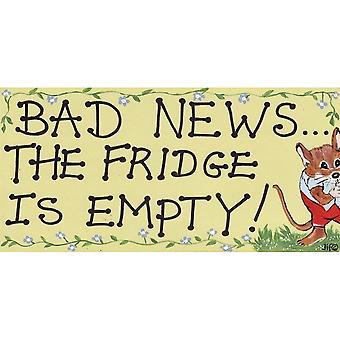 Iets anders slecht nieuws de koelkast Is leeg decoratieve teken