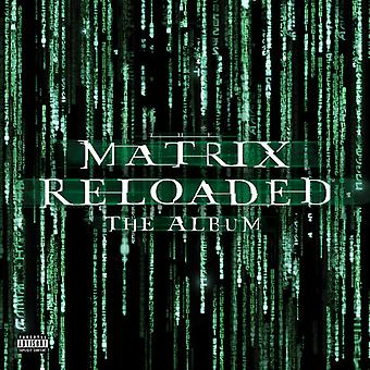 Matrix Reloaded / Music From & Inspired By Motion - Matrix Reloaded / Music From & Inspired By Motion [Vinyl] USA import