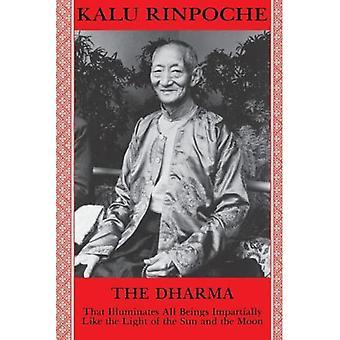 Den Dharma: Det belyser alle væsener upartisk ligesom lyset af Solen og Månen