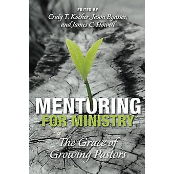 Mentoring for Ministry by Craig T Kocher - 9781498228558 Book