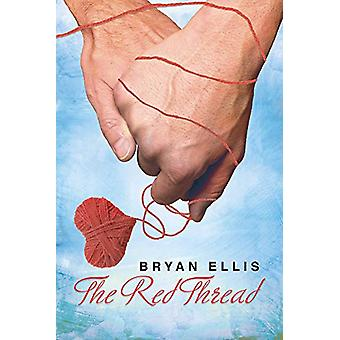The Red Thread by Bryan Ellis - 9781634777230 Book