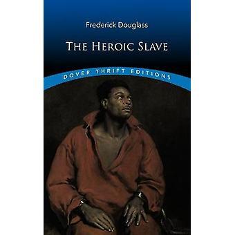 De heldhaftige slaaf