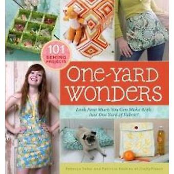 OneYard Wonders by Rebecca Yaker & Patrick Hoskins