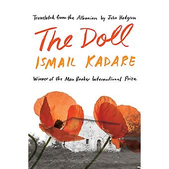 The Doll  A Portrait of My Mother by Ismail Kadare & Translated by John Hodgson