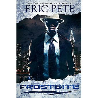 Frostbite by Eric Pete
