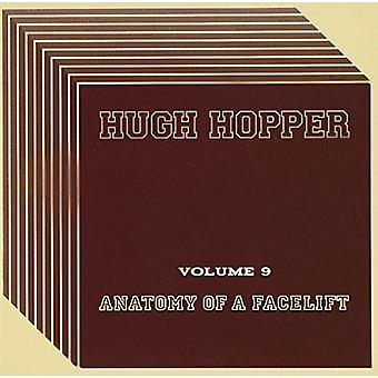 Hugh Hopper - Volume Nine: Anatomy of a Facelift [CD] USA import