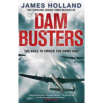ダム ・ バスターズ - ダムを粉砕するレース - 1943 によってジェームス オランダ - 978
