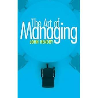 Art der Verwaltung durch John Hendry - 9780719818950 Buch