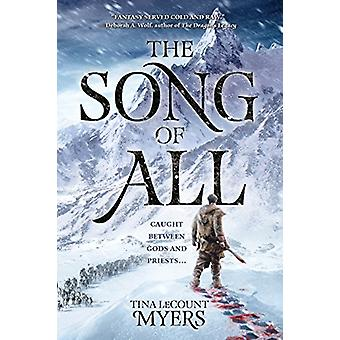 The Song of All by Tina Lecount Myers - 9781597809429 Book