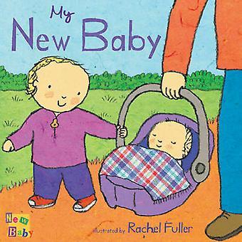 My New Baby by Rachel Fuller - 9781846432767 Book