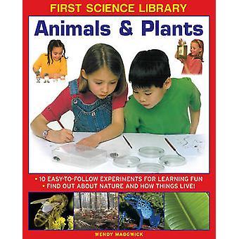 Première bibliothèque scientifique - animaux & plantes - 10 expérience facile à suivre