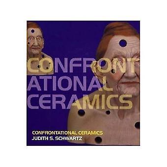 Konfronterende keramikk
