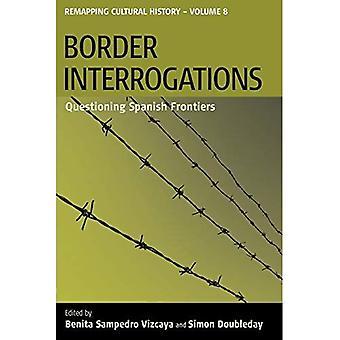 De ondervragingen van de grens