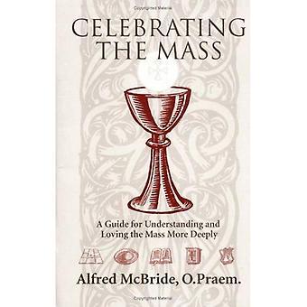 Firar massan: en Guide för att förstå och älska massan mer djupt