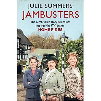 Jambusters: Die bemerkenswerte Geschichte inspirierte das ITV Drama Home Fires