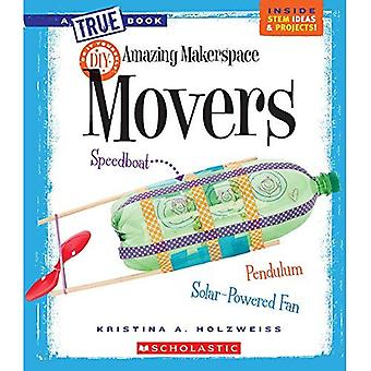 Makerspace incrível: Movers (projetos de verdade Bookmakerspace)