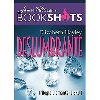 Deslumbrante: Trilogia de Diamante 1 (Trilogia de Diamante)