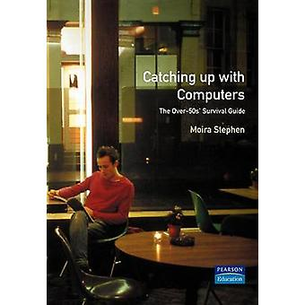Catching Up with Computing by Moira Stephen