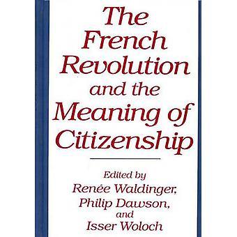 フランス革命と Waldinger ・ レニーで市民の意味