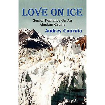 Love on Ice by Cournia & Audrey