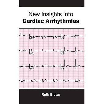 Nya insikter om hjärtarytmier av Brown & Ruth