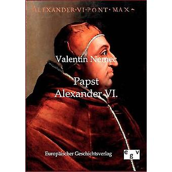 Papst Alexander VI. von Nemec & Valentin
