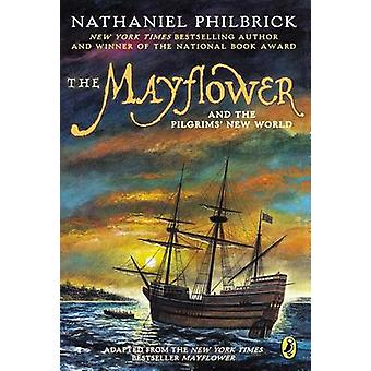 The Mayflower and the Pilgrims' New World by Nathaniel Philbrick - 97