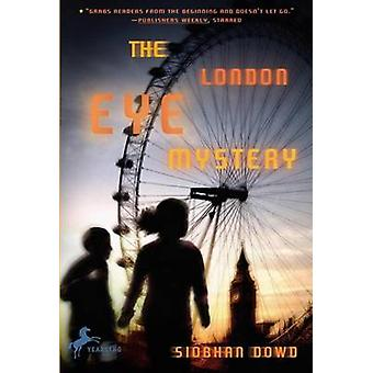 The London Eye Mystery by Siobhan Dowd - 9780385751841 Book