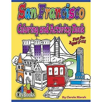 San Francisco Coloring & Activity Book by Carole Marsh - 978063502228