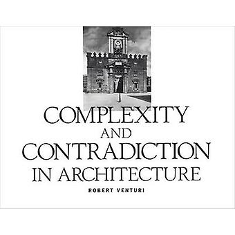 Complexity and Contradiction in Architecture (2nd Revised edition) by