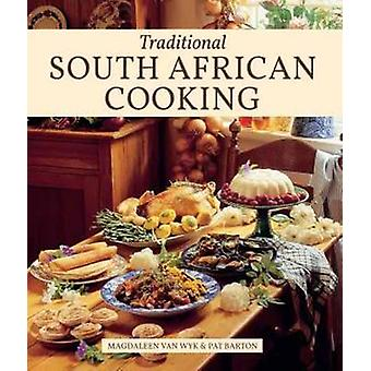 Traditional South African Cooking (5th Revised edition) by Magdaleen