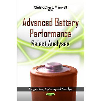 Advanced Battery Performance - Select Analyses by Christopher J. Manwe