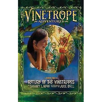 Return of the Vinetropes by Sherry Ross - 9781851498574 Book