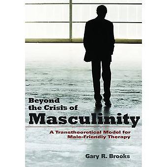 男らしさの男性 f トランスセオレティカル モデルの危機を超えて